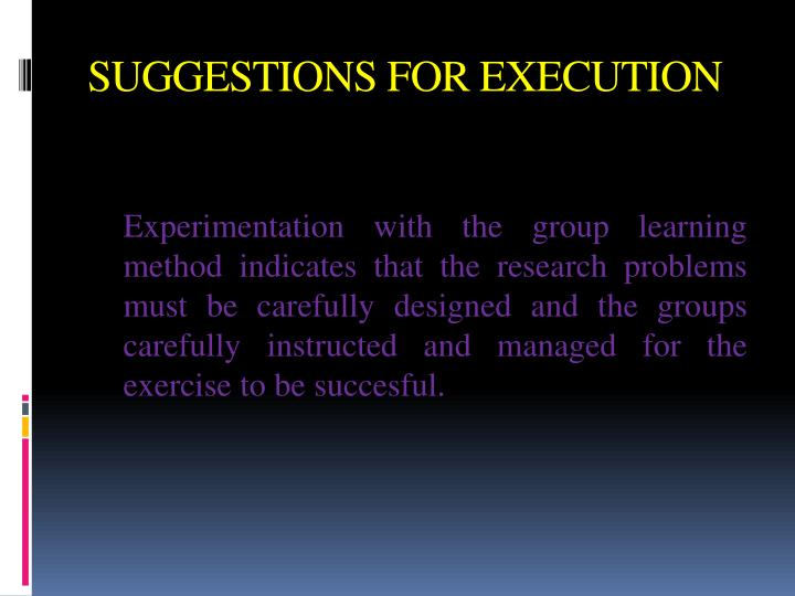 SUGGESTIONS FOR EXECUTION