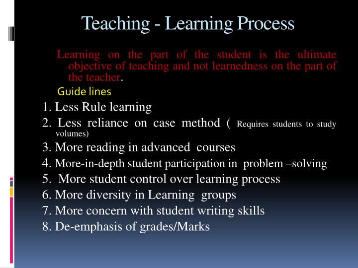 Teaching - Learning Process