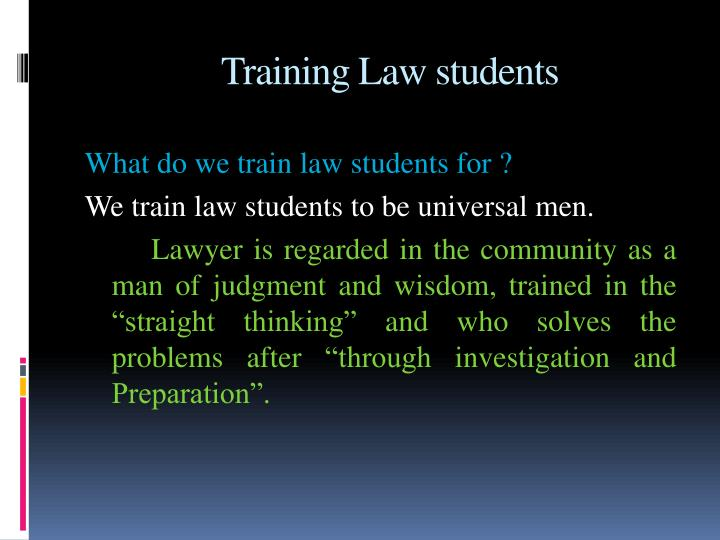 Training Law students