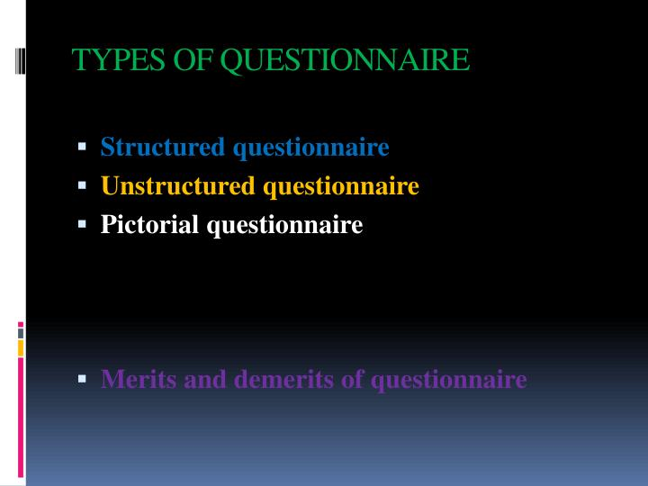 TYPES OF QUESTIONNAIRE