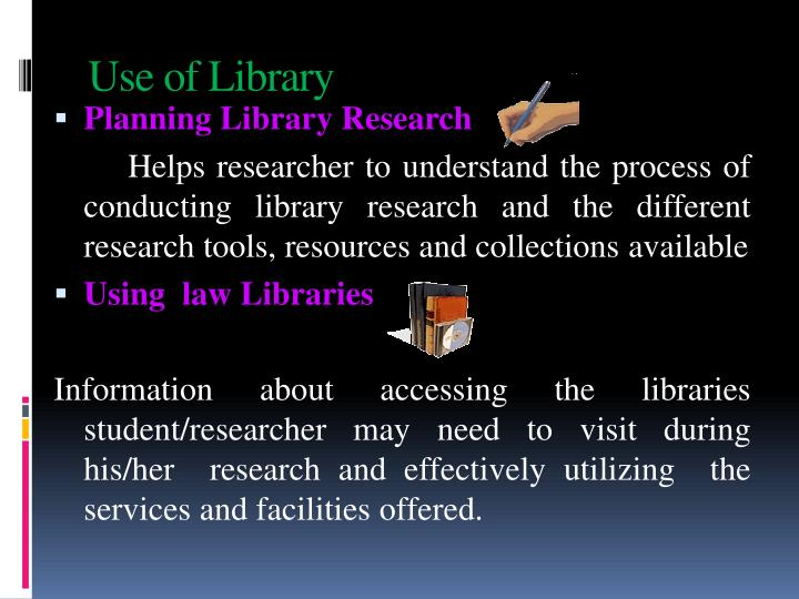 Use of Library