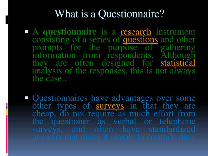 What is a Questionnaire?