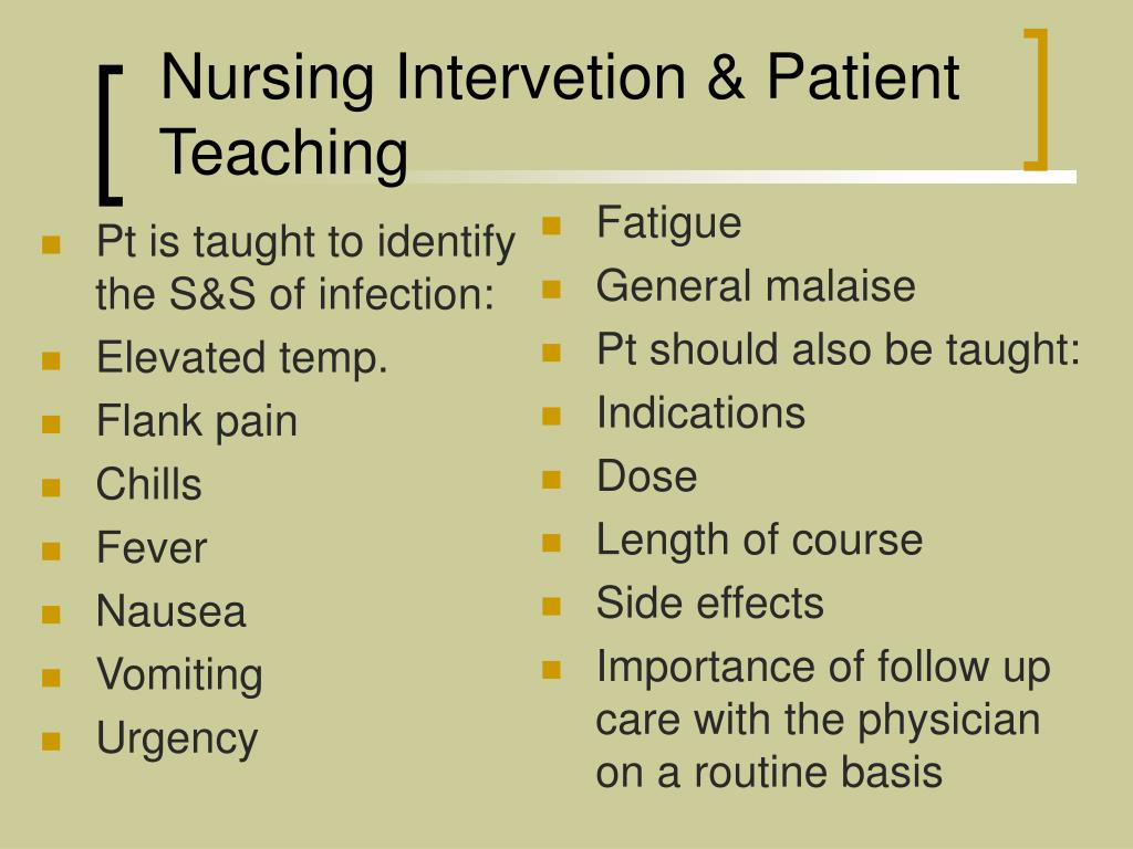 Pt is taught to identify the S&S of infection: