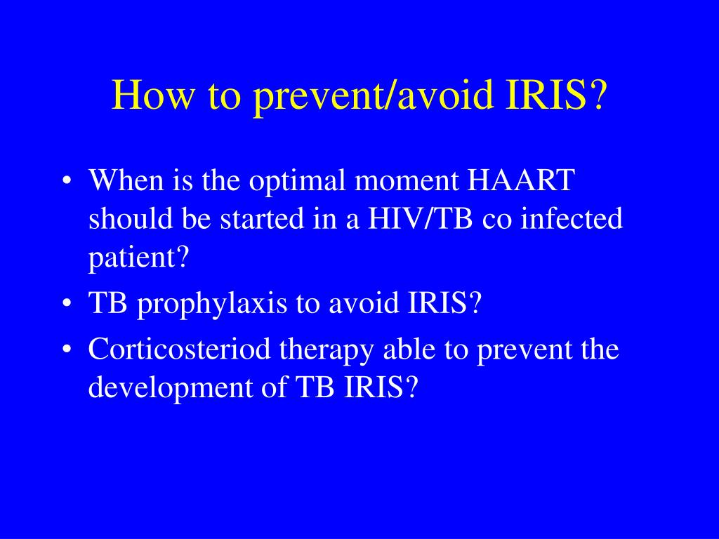How to prevent/avoid IRIS?