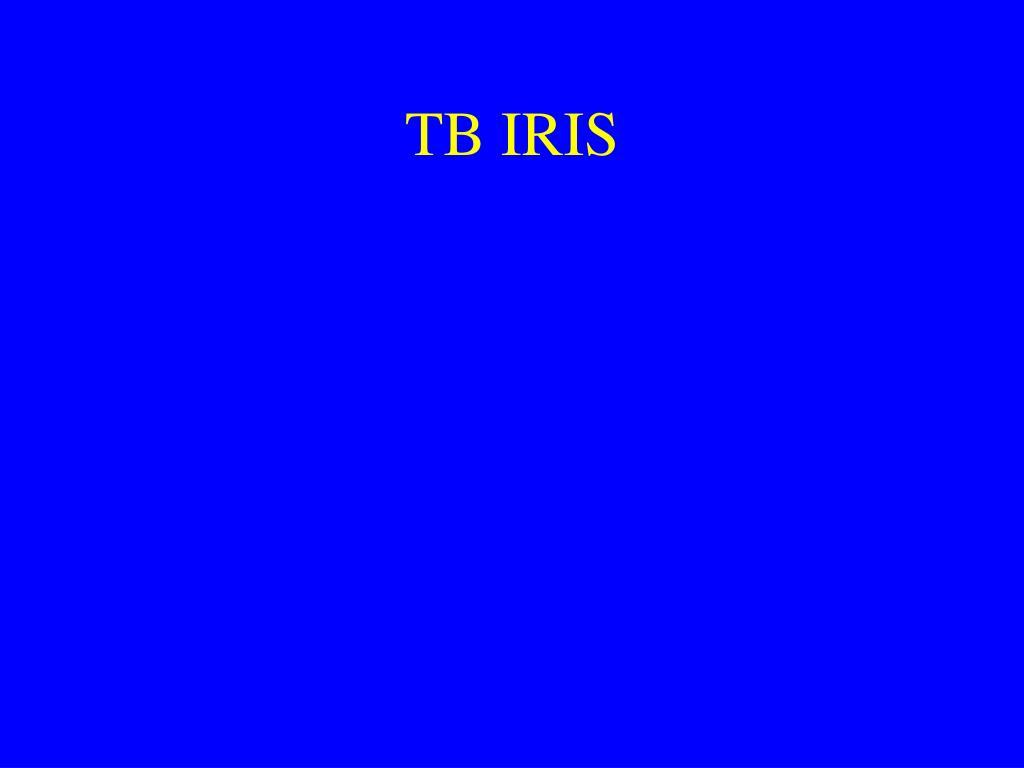 TB IRIS