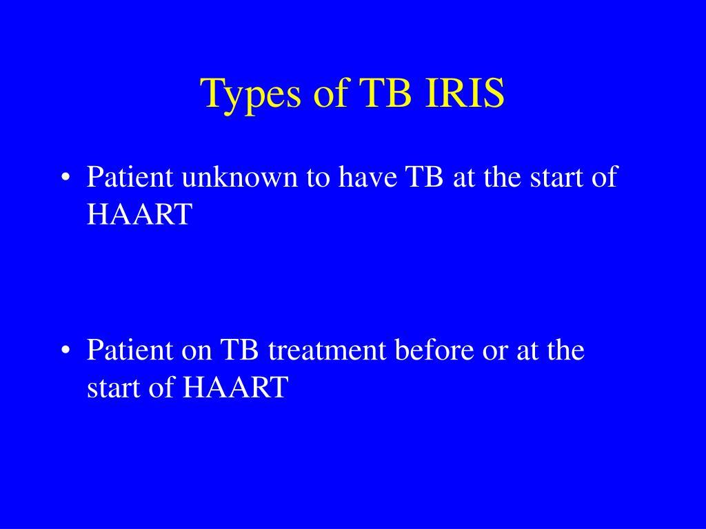 Types of TB IRIS