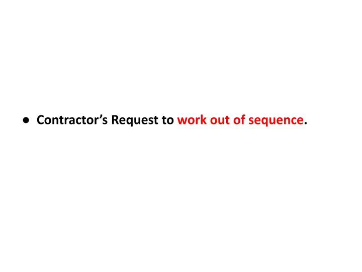 ●  Contractor's Request to
