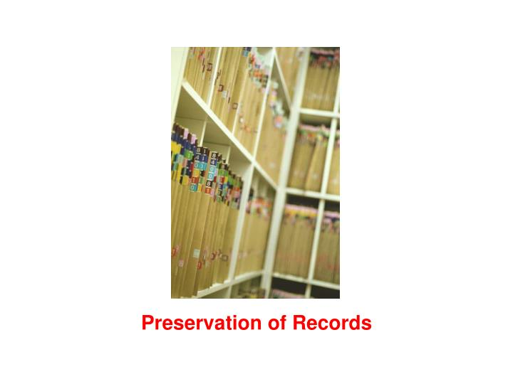 Preservation of Records