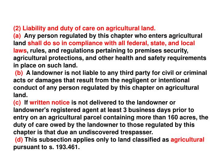 (2) Liability and duty of care on agricultural land.
