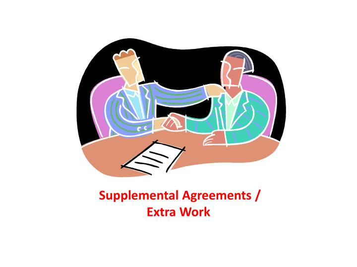 Supplemental Agreements /