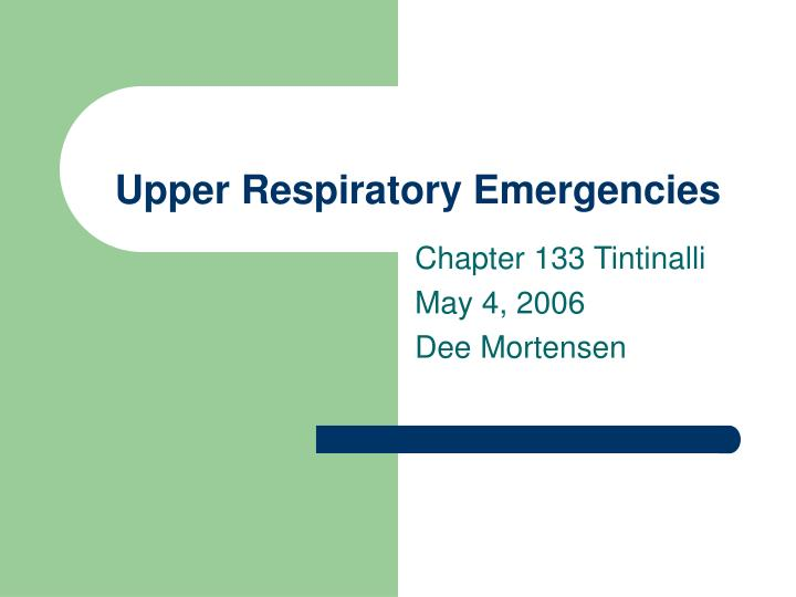 Upper respiratory emergencies