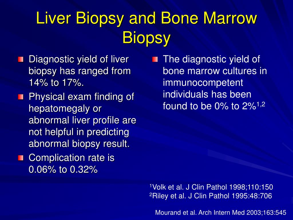 Diagnostic yield of liver biopsy has ranged from 14% to 17%.