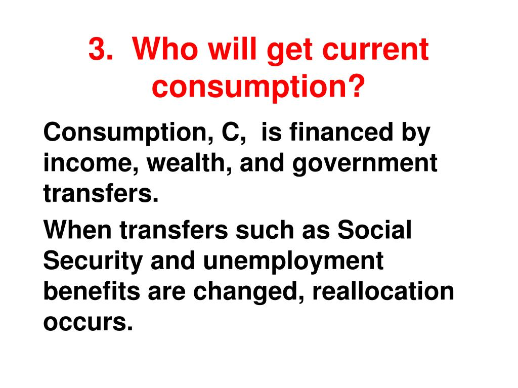 3.  Who will get current consumption?