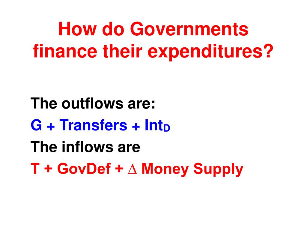 How do Governments finance their expenditures?