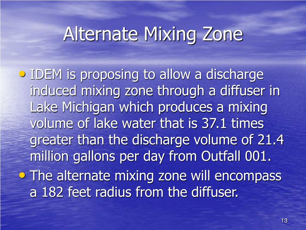 Alternate Mixing Zone