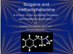 ibogaine and methamphetamine