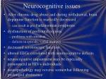neurocognitive issues