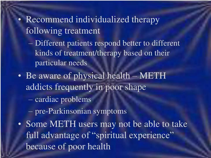 Recommend individualized therapy following treatment