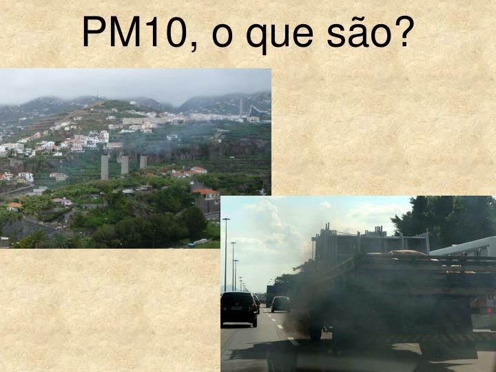 PM10, o que são?