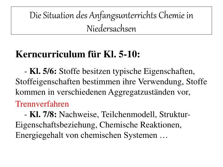 Die Situation des Anfangsunterrichts Chemie in Niedersachsen