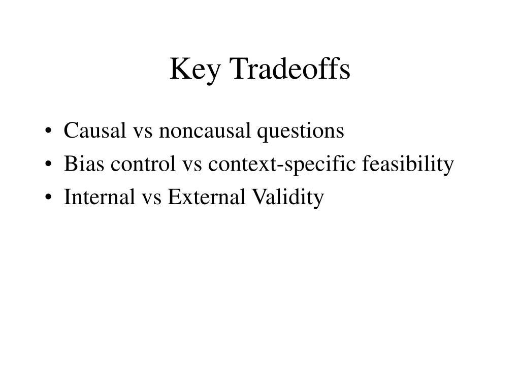 Key Tradeoffs