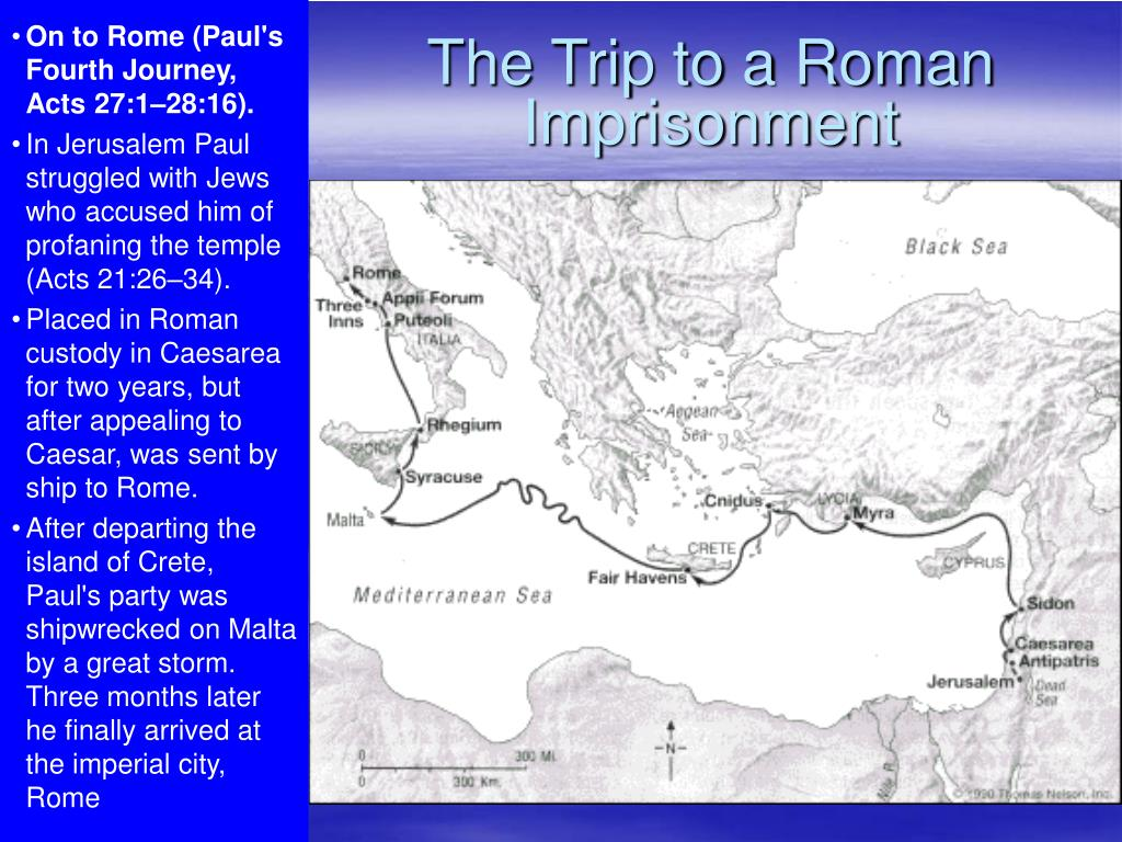On to Rome (Paul's Fourth Journey, Acts 27:1–28:16).