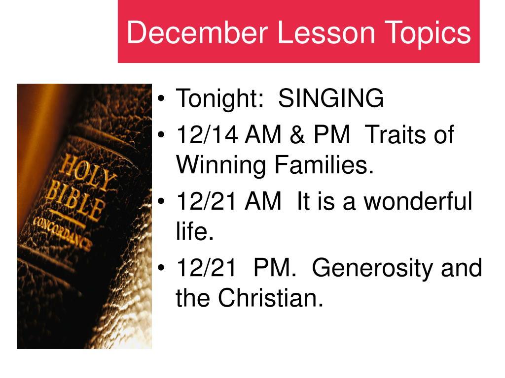 Tonight:  SINGING