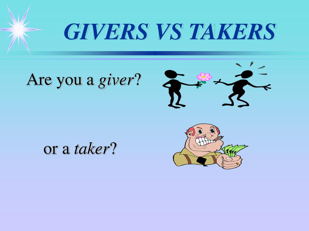 GIVERS VS