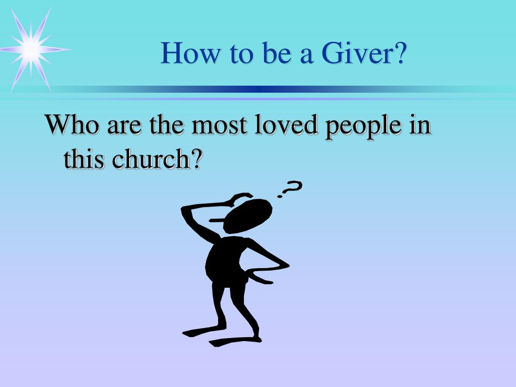 How to be a Giver?