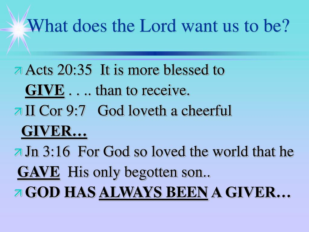 What does the Lord want us to be?