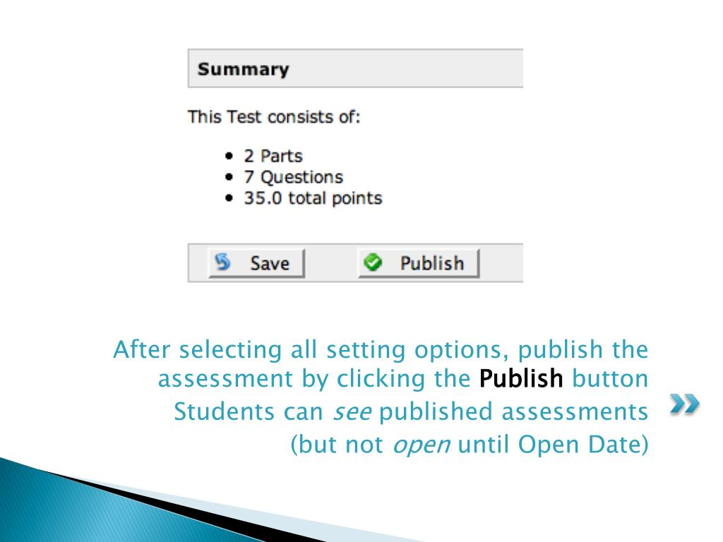After selecting all setting options, publish the assessment by clicking the
