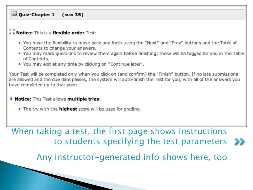 When taking a test, the first page shows instructions to students specifying the test parameters