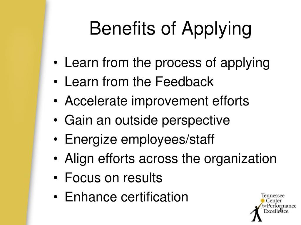 Benefits of Applying