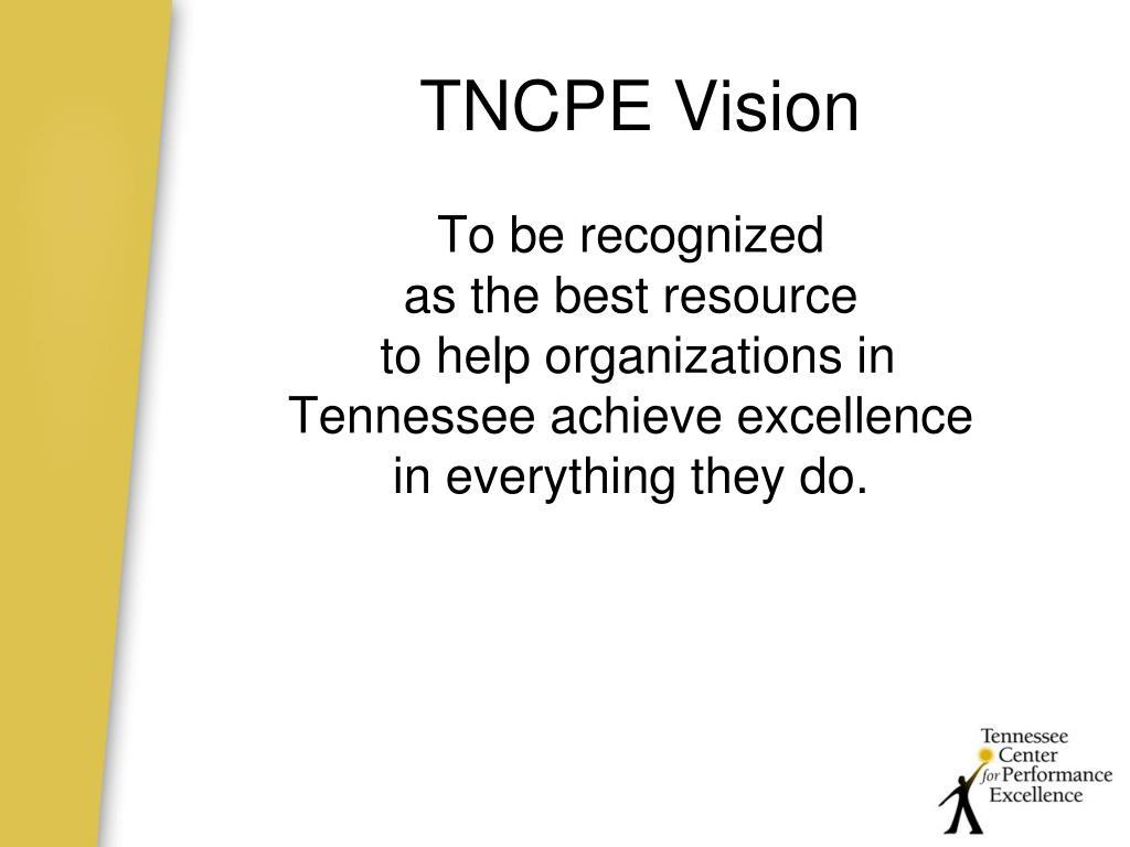 TNCPE Vision