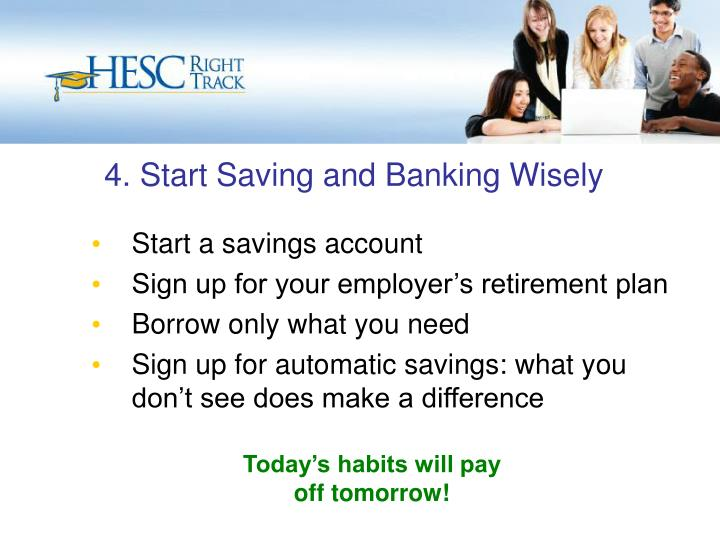 4. Start Saving and Banking Wisely
