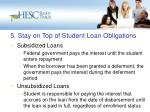 5 stay on top of student loan obligations