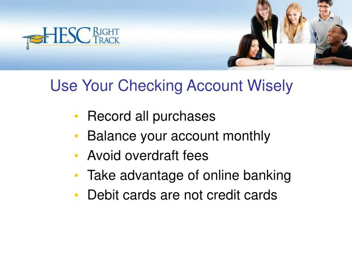 Use Your Checking Account Wisely
