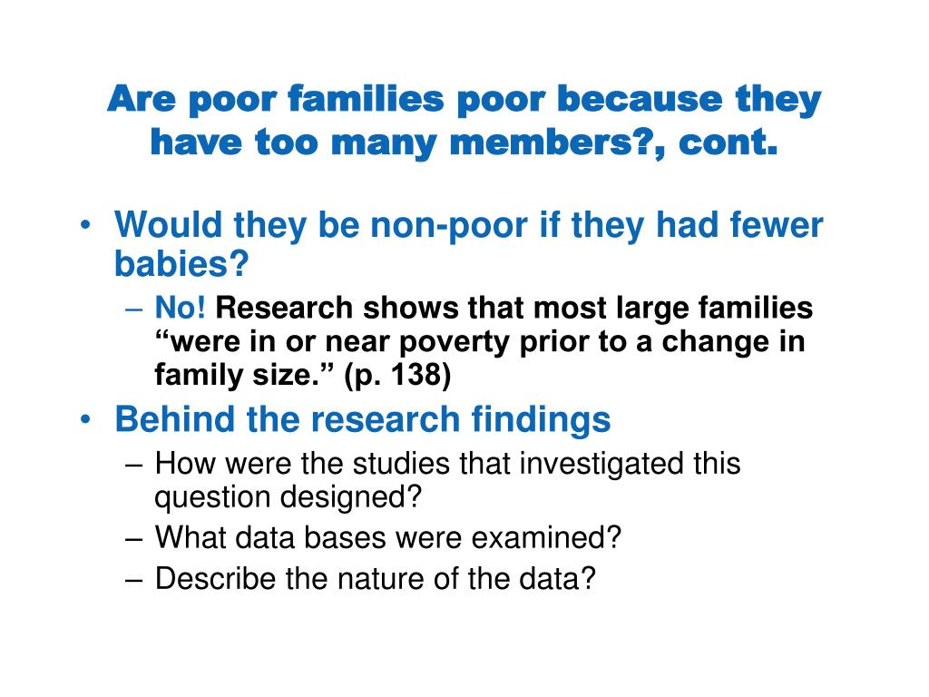 Are poor families poor because they have too many members?, cont.