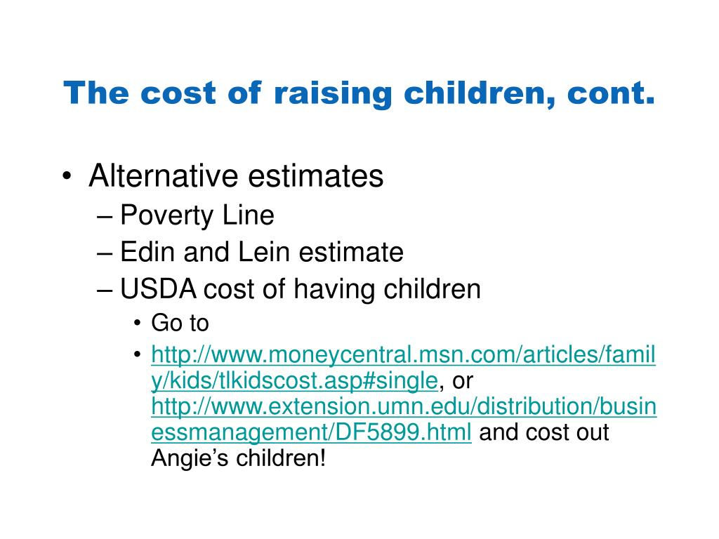 The cost of raising children, cont.