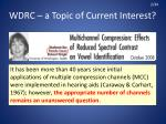 wdrc a topic of current interest1