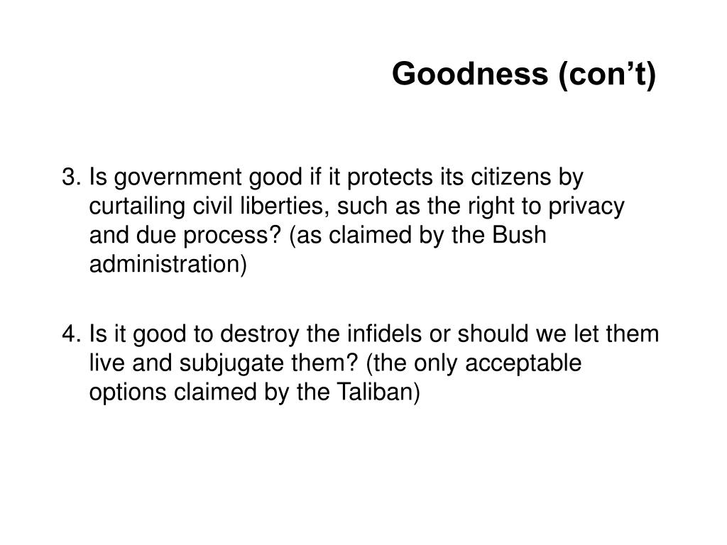 Goodness (con't)