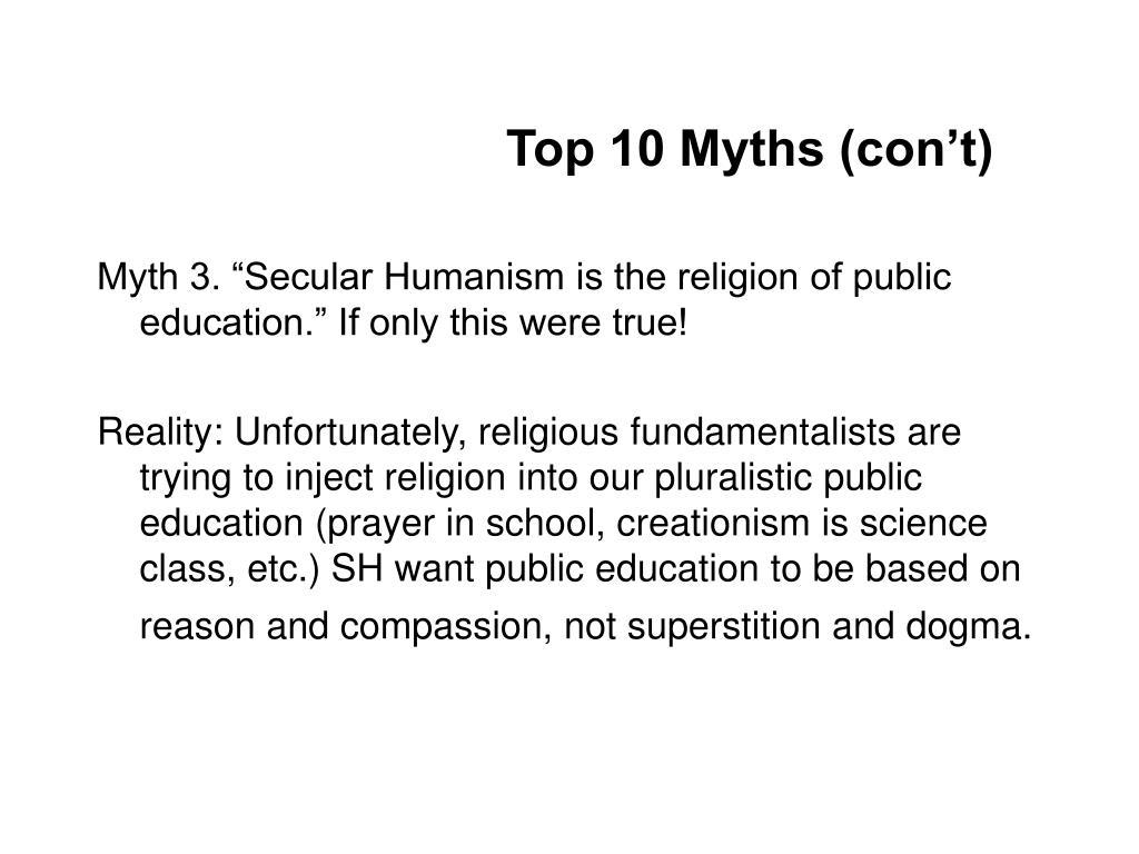 Top 10 Myths (con't)