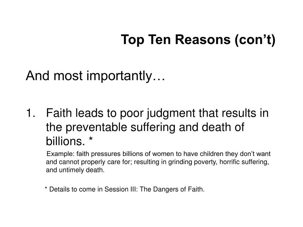 Top Ten Reasons (con't)