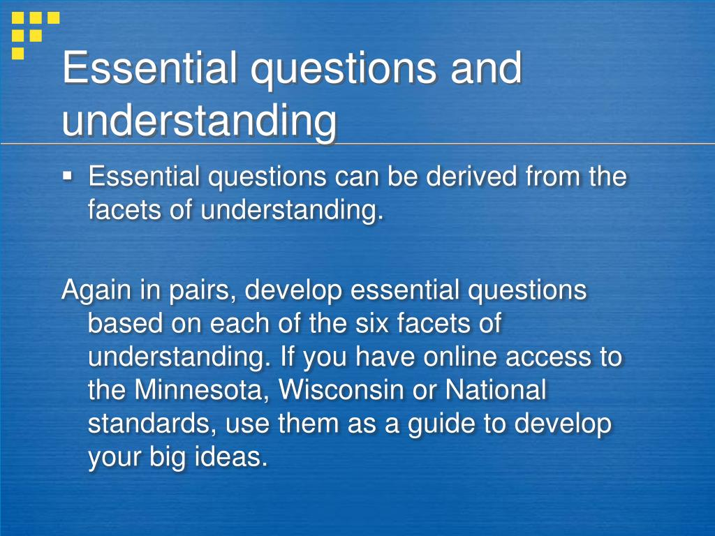 Essential questions and understanding