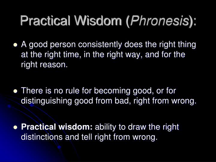 Practical Wisdom (
