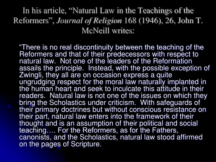 "In his article, ""Natural Law in the Teachings of the Reformers"","