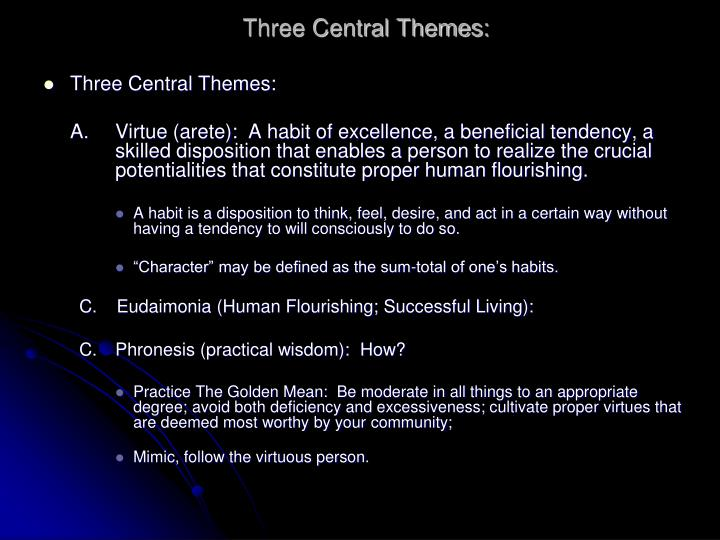 Three Central Themes: