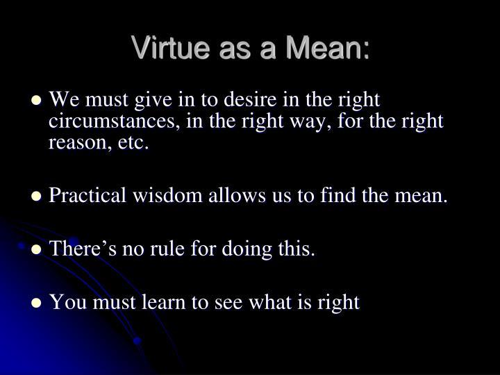 Virtue as a Mean: