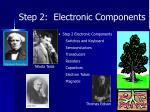 step 2 electronic components