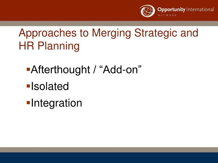 Approaches to Merging Strategic and HR Planning